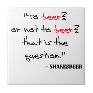 Funny Beer Quote Small Square Tile