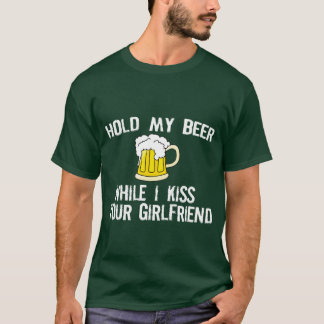 FUNNY BEER SHIRT: HOLD MY BEER T-Shirt