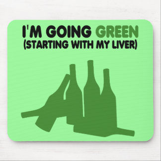 Funny beer slogan going green mouse pads