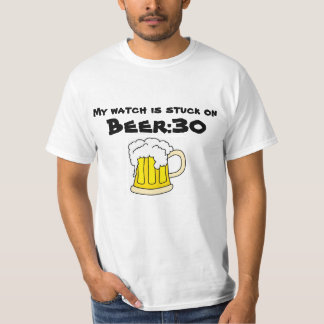 Funny Beer T-Shirt: Beer Thirty T-Shirt