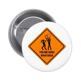 Funny Being Monitored 6 Cm Round Badge