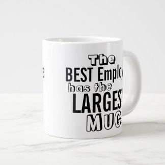 Funny Best Employee Quote Big Mug - Office Humor Jumbo Mug