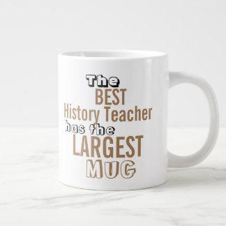 Funny Best HISTORY TEACHER Big Mug Teaching Quote