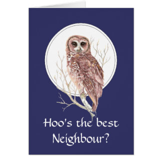 Funny Best Neighbour? Thank You Wise Owl Humor art Card