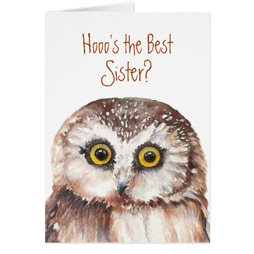 Funny Best Sister? Birthday Wise Owl Humor Cards