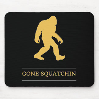Funny Big Foot Gone Squatchin Sasquatch Mouse Mat