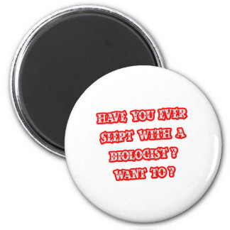 Funny Biologist Pick-Up Line 6 Cm Round Magnet