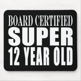 Funny Birthday B. Certified Super Twelve Year Old Mouse Pad