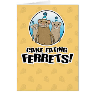 Funny birthday card: Cake Ferrets Greeting Card