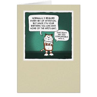 Funny birthday card: Cat Spotlight Card
