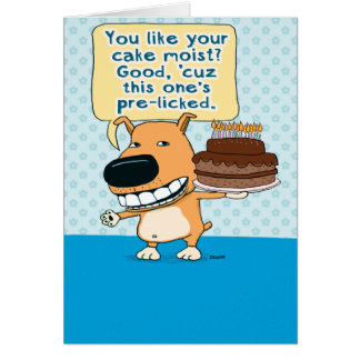 Funny Birthday Card: Dog Licked the Cake Greeting Card