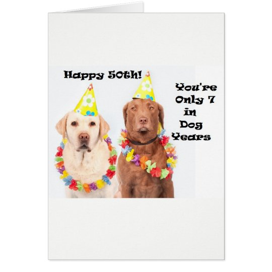 Funny Birthday Card for 50th for Dog Lovers