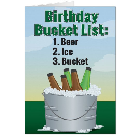 Funny Birthday Card for man - Beer bucket