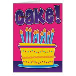Funny birthday card for man or woman - CAKE!