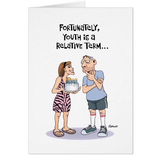 Funny Birthday Card for Middle Aged Guy