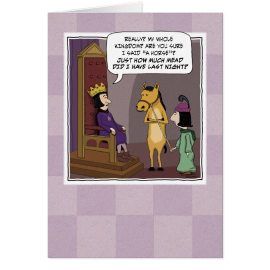Funny birthday card: Kingdom For a Horse Card