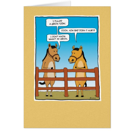 Funny birthday card: Pulled Groin Card