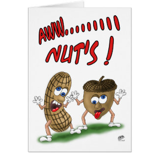 Funny Birthday Cards: Aw Nuts Card