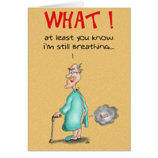 Funny Birthday Cards: Old Fart Card