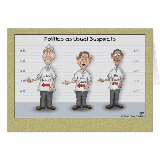 Funny Birthday Cards: Politics as Usual Suspects Card