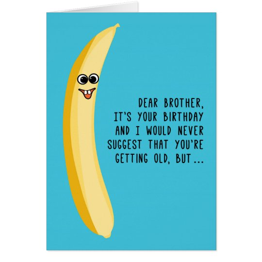 Funny Birthday for Brother Green Bananas Card