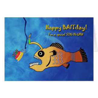 Funny Birthday for Son-in-Law, Anglerfish Baitday Greeting Card