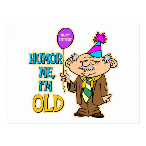 Funny Old Man Birthday Cards, Funny Old Man Birthday Card