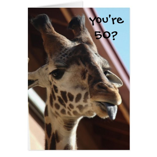 Funny Birthday Giraffe, Old, 50th Cards