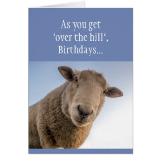 "Funny Birthday ""Over the Hill Bull*&% or Bullsheep Card"