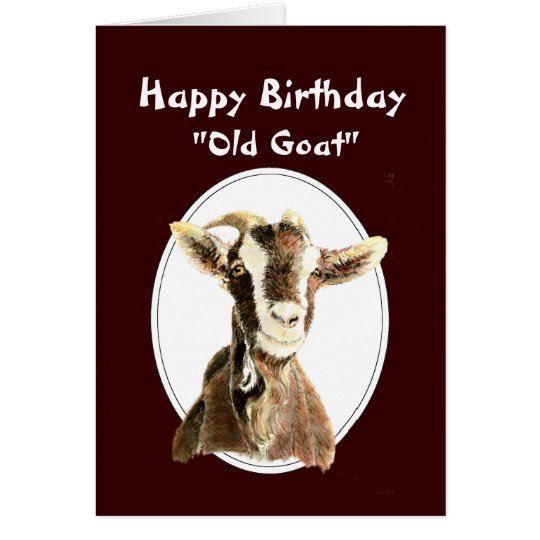 Funny Birthday Over the Hill Old Goat Humour