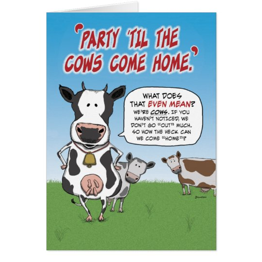 Funny Birthday: Party Til the Cows Come Home