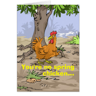 Funny Birthday Wishes - Spring Chicken Greeting Card
