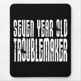 Funny Birthdays : Seven Year Old Troublemaker Mouse Pad