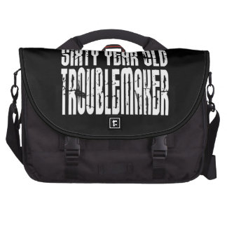 Funny Birthdays Sixty Year Old Troublemaker Laptop Commuter Bag