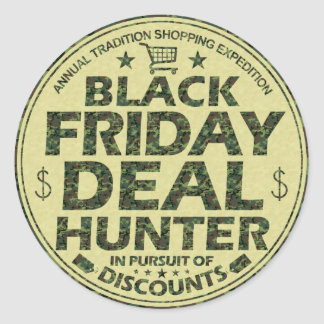 Funny Black Friday Deal Hunter Discount Shoppers Round Sticker