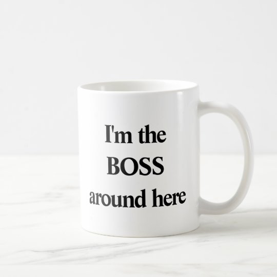 FUNNY BLACK TYPOGRAPHY - I'm the BOSS around