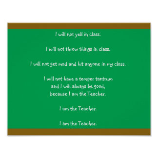 """Funny Blackboard Image & Text  """"I am the Teacher."""" Poster"""