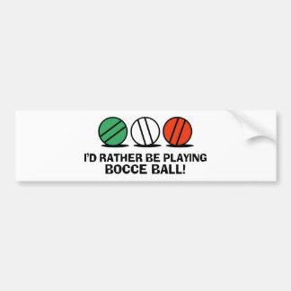 Funny Bocce Ball Bumper Sticker