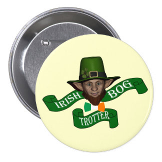 Funny bogtrotter St Patrick's day 7.5 Cm Round Badge