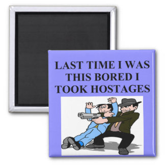 funny boredom joke square magnet