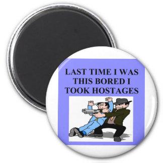 funny boredom joke 6 cm round magnet