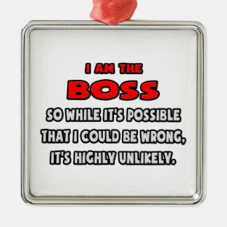 Funny Boss .. Highly Unlikely Silver-Colored Square Decoration
