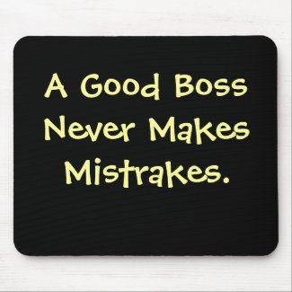 Funny Boss Quote Mousepad