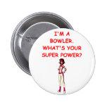 funny bowling joke 6 cm round badge