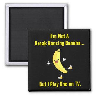 Funny Break Dancing Banana Magnet