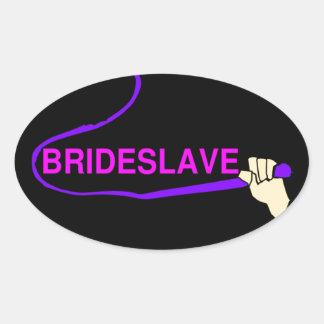 Funny Bridesmaid Hen Party Motto Slave Oval Sticker