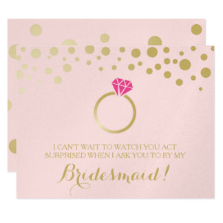 Funny BRIDESMAID PROPOSAL card ~ Pink & Faux Gold 11 Cm X 14 Cm Invitation Card