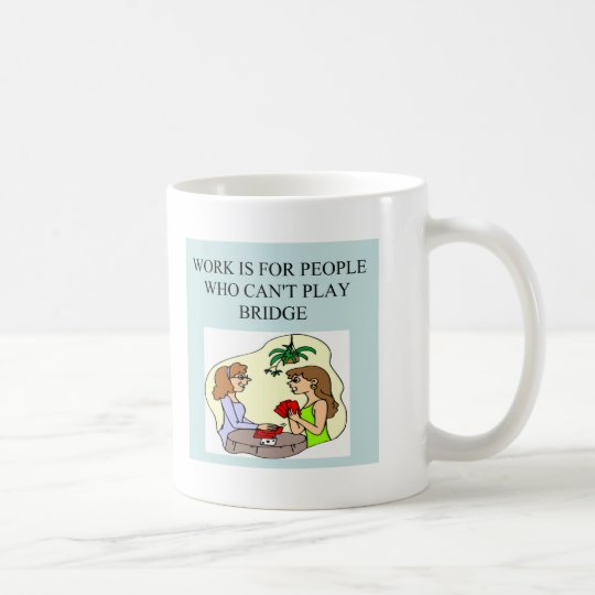 funny bridge player joke design coffee mug