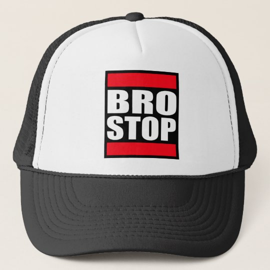 Funny BROSTOP Anti Brostep Dubstep Trucker Hat