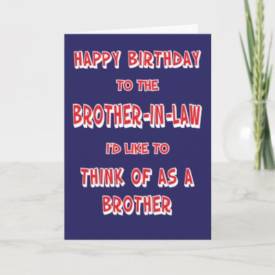 Funny Brother In Law Birthday Card